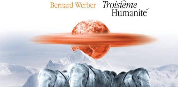 «Третье человечество» Бернар Вербер